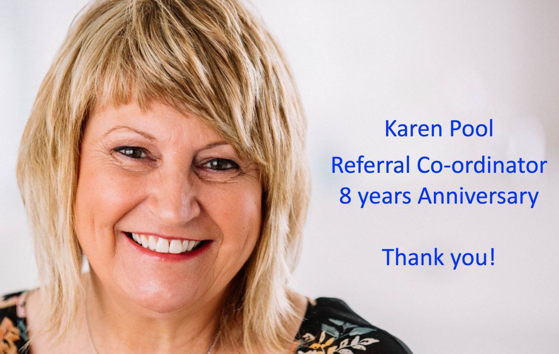 Karen - our Referral Co-ordinator's 8th year anniversary